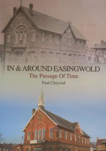 In and Around Easingwold - The Passage of Time, by Paul Chrystal